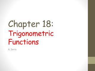 Chapter  18: Trigonometric Functions