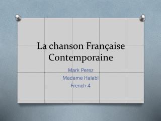 La chanson  Française Contemporaine