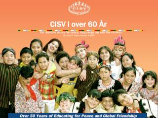 CISV i over 60 �r