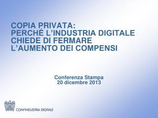 COPIA PRIVATA: PERCH� L�INDUSTRIA DIGITALE CHIEDE DI FERMARE  L�AUMENTO DEI COMPENSI