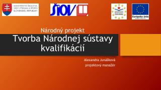 Národný projekt Tvorba Národnej sústavy kvalifikácií