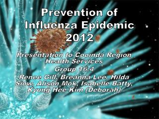 Prevention of Influenza Epidemic 2012