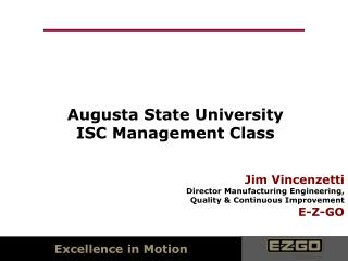 Augusta State University ISC Management Class
