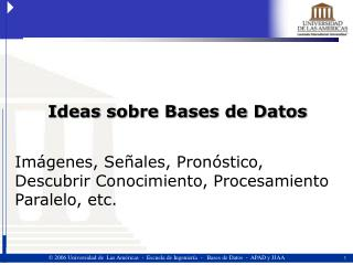 Ideas sobre Bases de Datos