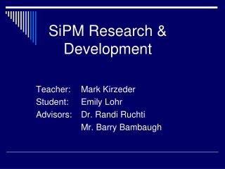 SiPM Research & Development