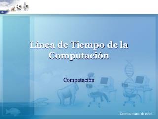 Línea de Tiempo de la Computación