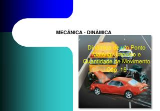 MECÂNICA - DINÂMICA