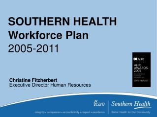 SOUTHERN HEALTH  Workforce Plan 2005-2011