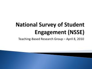 National Survey of Student Engagement (NSSE)
