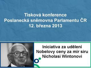 Tisková konference Poslanecká sněmovna Parlamentu ČR 12. března 2013