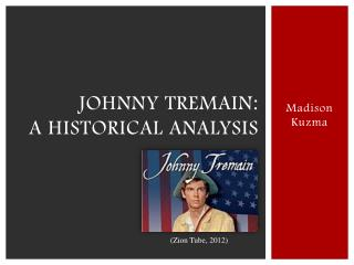 Johnny  tremain : A historical analysis