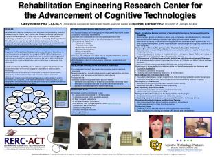Rehabilitation Engineering Research Center for the Advancement of Cognitive Technologies