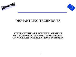DISMANTLING TECHNIQUES