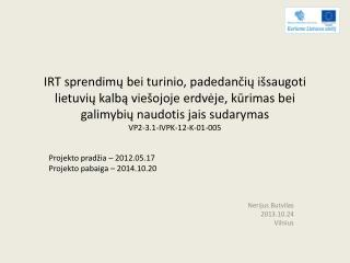 Nerijus  Butvilas 2013.10.24 Vilnius