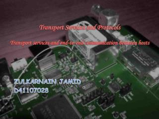 Transport Services and Protocols Transport  services and end-to-end communication  between hosts