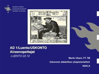 AD 1 / Luento /USKONTO Aineenopettajat
