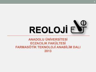 REOLOJİ