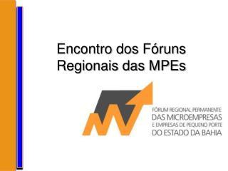 Encontro dos Fóruns Regionais das MPEs