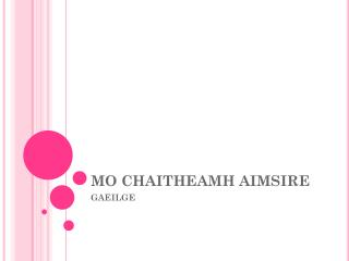 MO CHAITHEAMH AIMSIRE