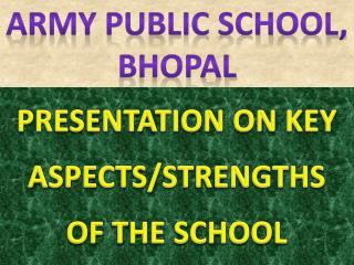 ARMY PUBLIC SCHOOL,  BHOPAL
