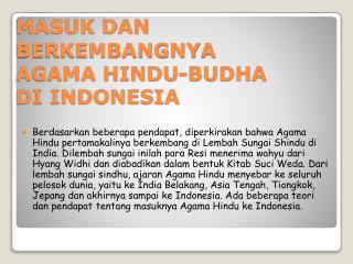 MASUK DAN BERKEMBANGNYA AGAMA HINDU-BUDHA DI INDONESIA