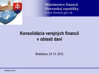 Konsolidácia verejných financií v oblasti daní