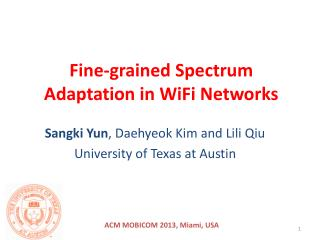 Fine-grained Spectrum Adaptation in  WiFi  Networks