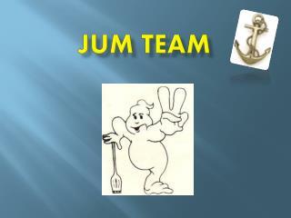Jum  team