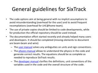 General guidelines for  SixTrack