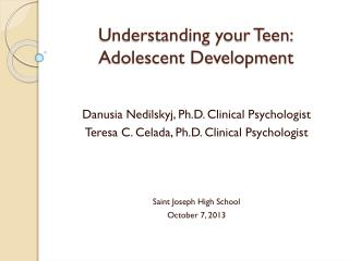 Understanding your Teen: Adolescent Development