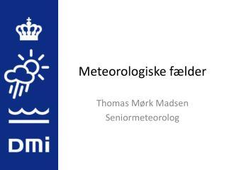 Meteorologiske fælder