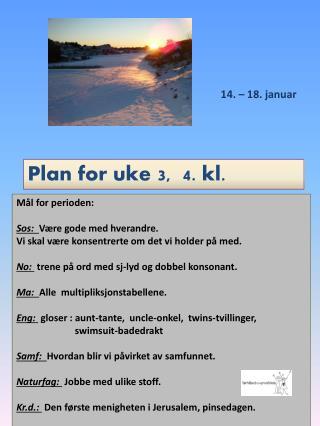 Plan for uke 3,  4. kl.
