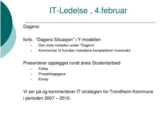 IT-Ledelse , 4.februar