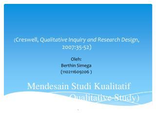 Mend e sain Studi Kualitatif (Designing a Qualitative Study)