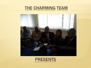 The charming team