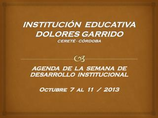 INSTITUCI�N  EDUCATIVA DOLORES GARRIDO CERET� - C�RDOBA