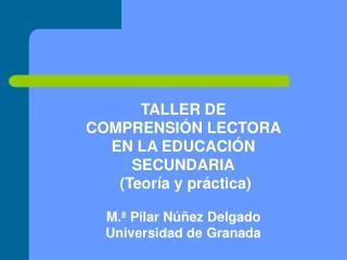 TALLER DE  COMPRENSIÓN LECTORA  EN LA EDUCACIÓN SECUNDARIA  (Teoría y práctica)