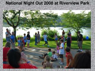 National Night Out 2008 at Riverview Park