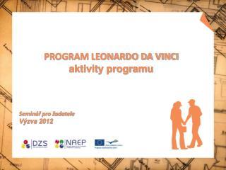 PROGRAM LEONARDO DA VINCI aktivity programu