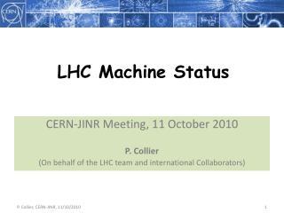 LHC Machine Status