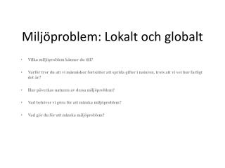 Miljöproblem: Lokalt och globalt