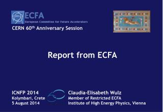 Report from ECFA