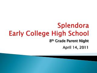 Splendora  Early College High School