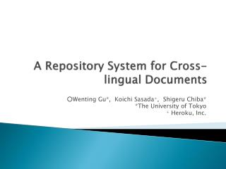 A  Repository  System for Cross-lingual Documents