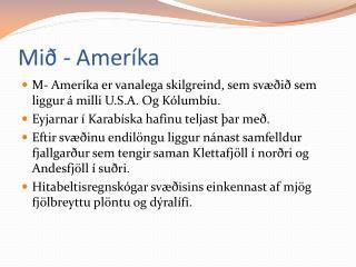 Mið - Ameríka