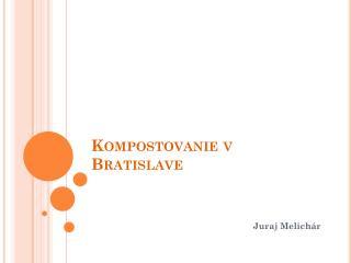 Kompostovanie v Bratislave