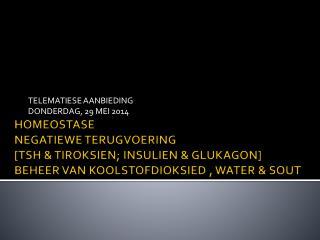 TELEMATIESE AANBIEDING DONDERDAG , 29 MEI  2014