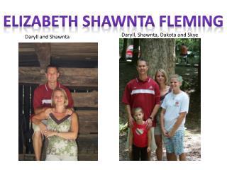Elizabeth  Shawnta  Fleming