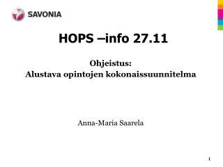 HOPS –info 27.11