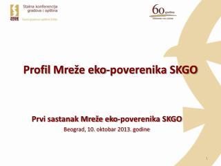 Profil Mre že eko-poverenika SKGO